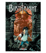 BIRTHRIGHT : tome 1 : RETOUR