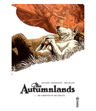 THE AUTUMNLANDS : tome 1 : DE GRIFFES ET DE CROCS